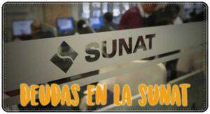 Cómo saber si tengo deudas con la Sunat